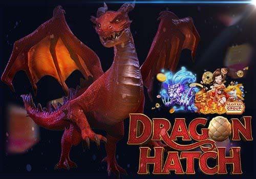 เกมยิงไข่ dragon hatch slotxo auto